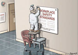 Workplace Safety Standards cartoon by Clay Bennett